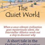 Stellar Conflict: The Quiet World